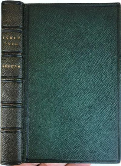 The Table-Talk of John Shelden. With a biographical preface and notes by S. W. Singer., SHELDEN, John.