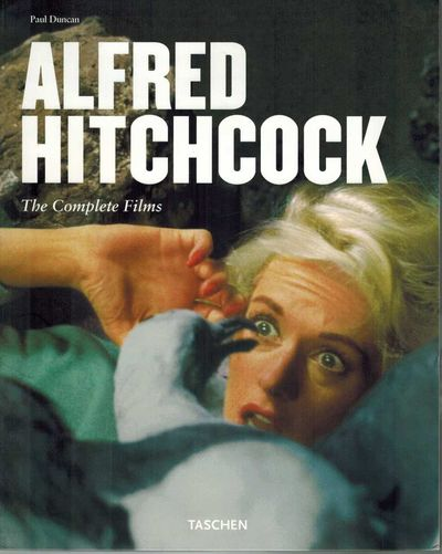 Alfred Hitchcock, The Complete Films Architect of Anxiety 1899-1980