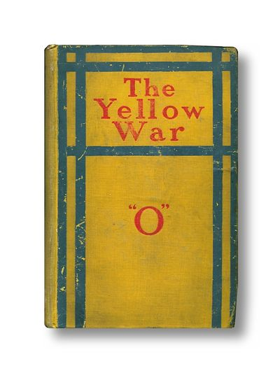 "The Yellow War, ""O"" (pseud. of Lionel James)"