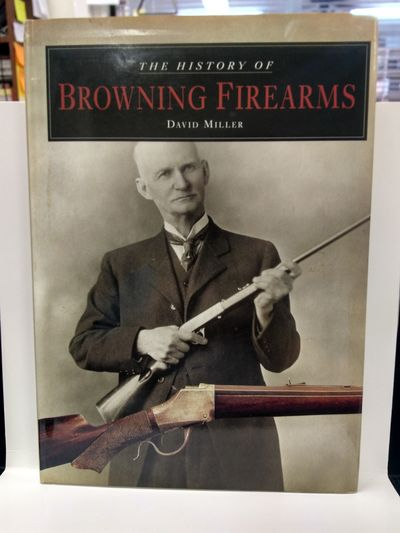 Image for History of Browning Firearms