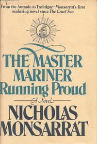 Master Mariner: Running Proud, Monsarrat, Nicholas