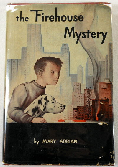 The Firehouse Mystery, Adrian, Mary. Illustrated By Anne Vaughan