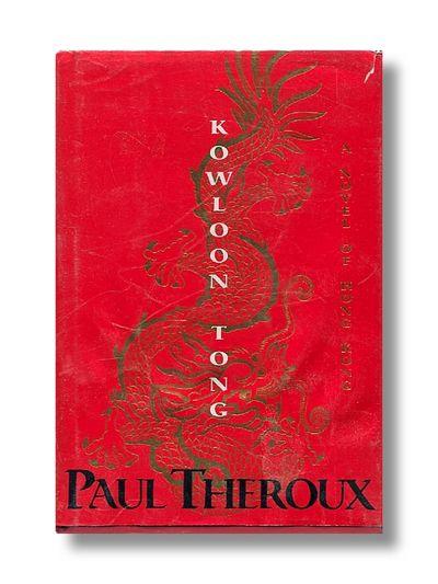 Kowloon Tong  a Novel of Hong Kong, Paul Theroux