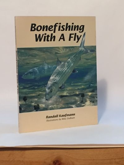 Bonefishing with a Fly, Kaufmann, Randall
