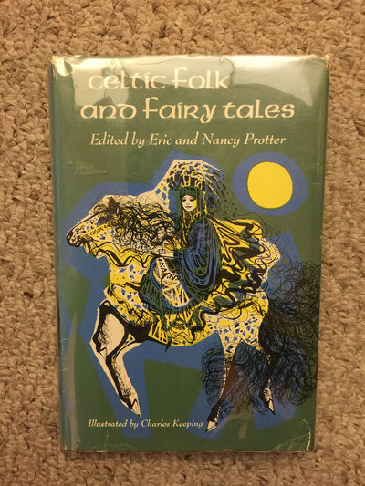 Celtic Folk and Fairy Tales  Hardcover, Edited Eric and Nancy Protter
