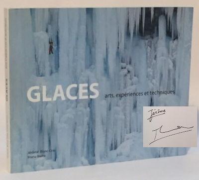 Glaces: arts, experiences et techniques, Blanc-Gras, Jérôme and Manu Ibarra