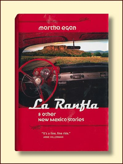 La Ranfla & Other New Mexico Stories, Egan, Martha