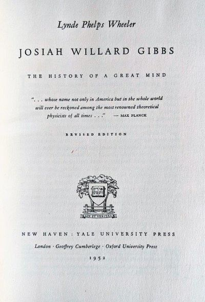 Image for Josiah Willard Gibbs; the History of a Great Mind. Revised edition.
