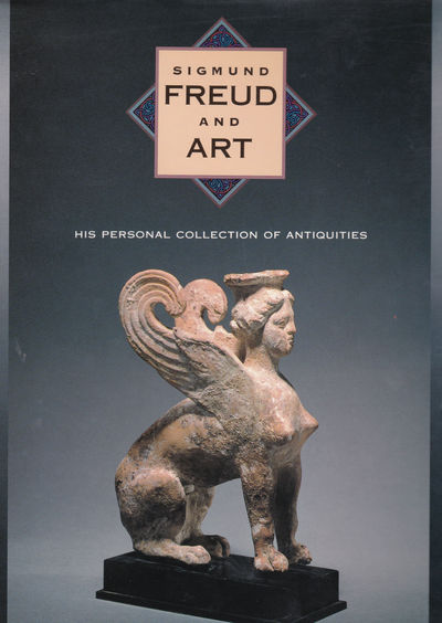SIGMUND FREUD AND ART: His Personal Collection of Antiquities., Gay, Peter; et al.