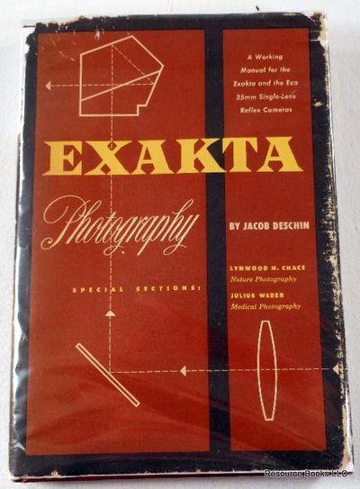 Exakta Photography: A Manual of the Exakta-Exa Single-lens Reflex System, Deschin, Jacob