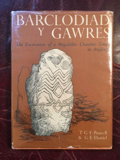 Barclodiad Y Gawres:The Excavation of A Megalithic Chamber Tomb In Anglesey 1952 -1953, T.G.E. Powell And G.E. Daniel