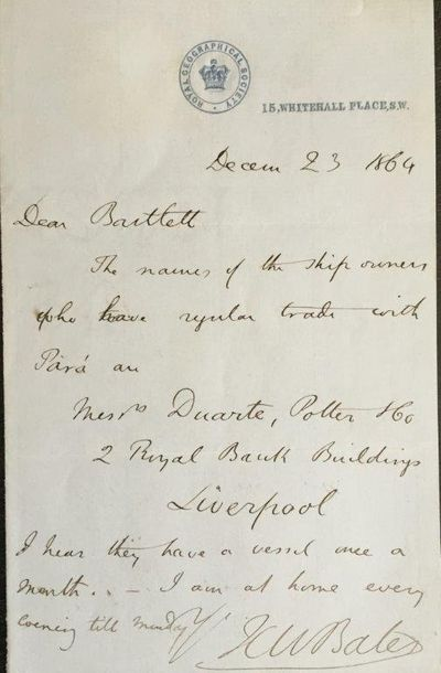 AUTOGRAPH LETTER SIGNED, to [Abraham Dee?] Bartlett, on stationary of the Royal Geographical Society, London, 15, Whitehall Place, December 23, 1864., BATES, Henry Walter (1825-1892).