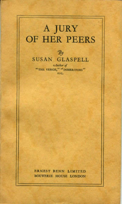 a summary of a jury of her peers by susan glaspell