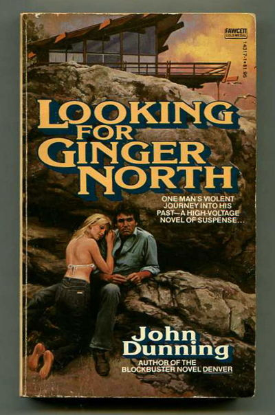 Looking for Ginger North, Dunning, John