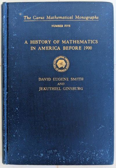 Image for A History of Mathematics in America Before 1900.