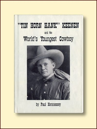 """Tin Horn Hank"" and the World's Youngest Cowboy, Hennessy, Paul"