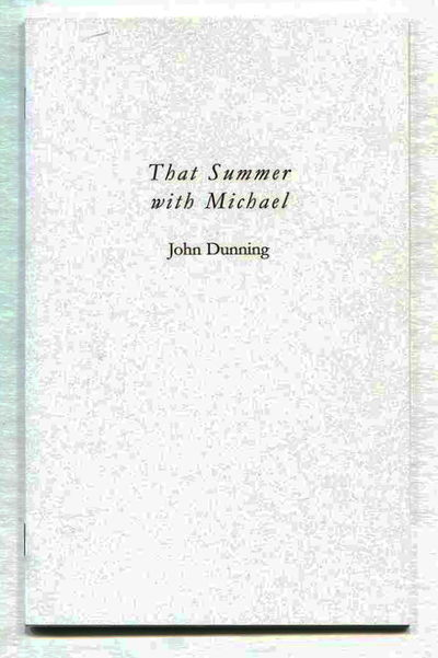 That Summer With Michael, Dunning, John