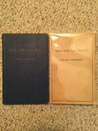 Ireland And Wales Their Historical And Literary Relations Original Hardcover With Dust Jacket, Cecile O' Rahilly