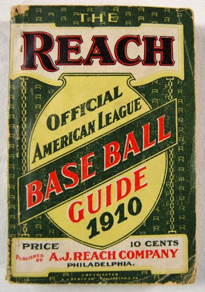 The Reach Official American League Base Ball [Baseball] Guide for 1910, Francis C. Richter, Editor