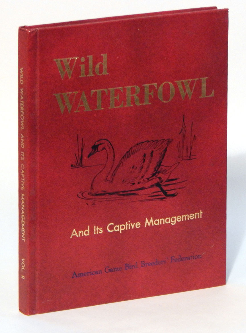 Image for Wild Waterfowl and its Captive Management, Vol. II