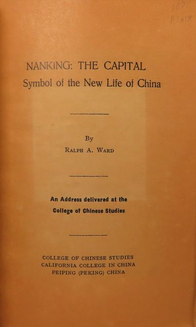 Image for Nanking: The Capital; Symbol of the New Life of China An Address delivered  at the College of Chinese Studies