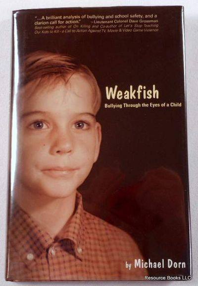 Weakfish: Bullying Through the Eyes of a Child, Dorn, Michael