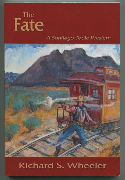 The Fate: A Santiago Toole Western, Wheeler, Richard S.