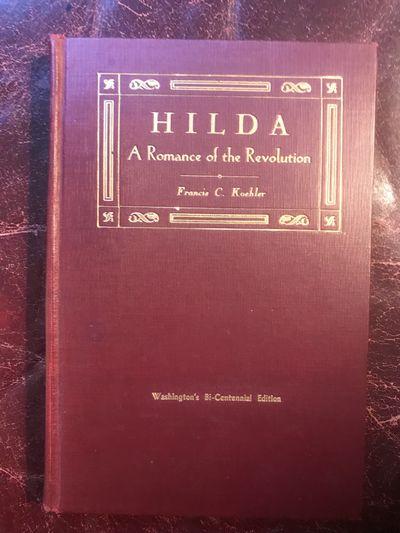 Image for Hilda A Romance of the Revolution  Washington Bi-Centennial Edition