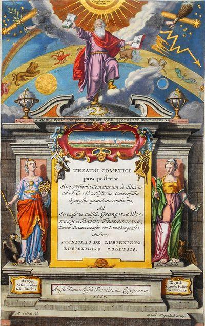 Historia Cometarum a Diluvio usque ad praesentem annum vulgaris Epochae a Christo nato 1665. . . . 1666. With Theatri Cometici Exitus de Significatione Cometarum.