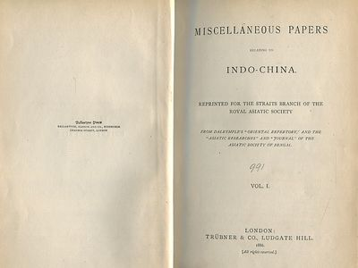 Miscellaneous Papers Relating to Indo-China and the Indian Archipelago Second Series Vols. I & II