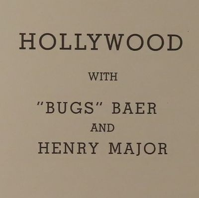 """Image for Hollywood with """"Bugs"""" Baer and Henry Major (SIGNED by Baer)"""