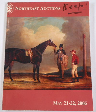 Property of Various Owners. Northeast Auctions. May 21-22, 2005