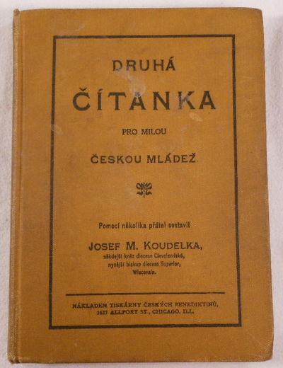 Druha Citanka Pro Milou Ceskou Mladex [Companion Reader for Czech Youth]