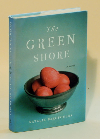 The Green Shore, Bakopoulos, Natalie