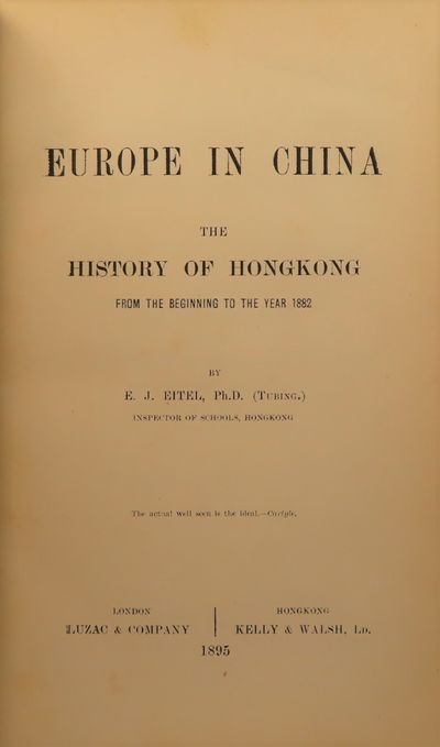 Image for Europe in China: The History of Hong Kong from the Beginning to the Year  1882.