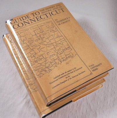 Guide to the History and the Historic Sites of Connecticut.  In Two Volumes, Crofut, Florence S. Marcy