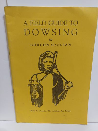 Image for A Field Guide to Dowsing