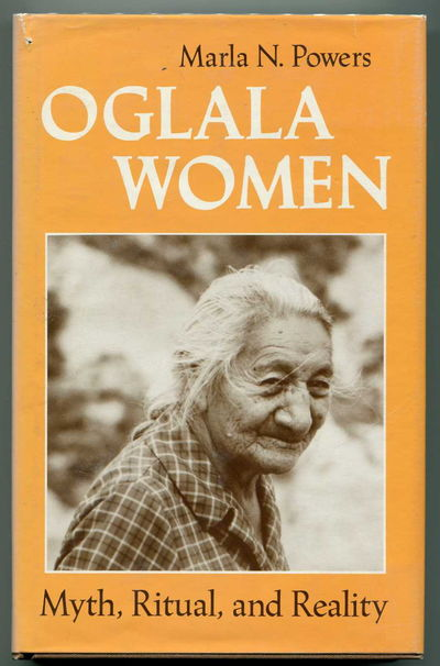 Oglala Women: Myth, Ritual, and Reality, Powers, Marla N.