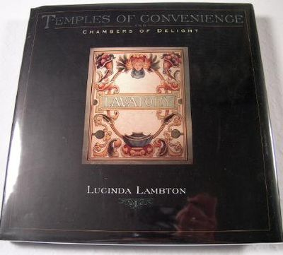 Temples of Convenience and Chambers of Delight, Lambton, Lucinda
