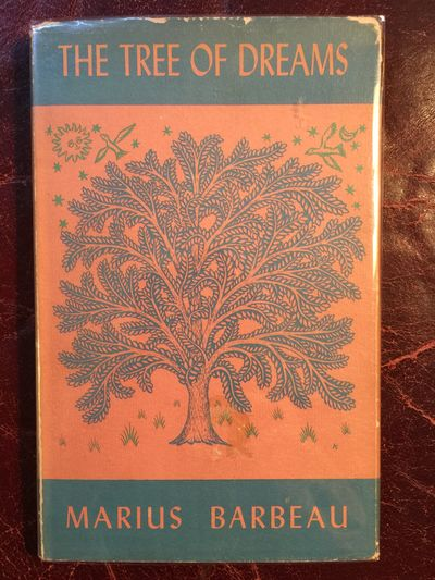 The Tree Of Dreams Hardcover, Marius Barbeau