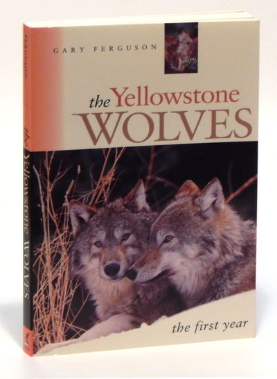 Image for The Yellowstone Wolves: The First Year