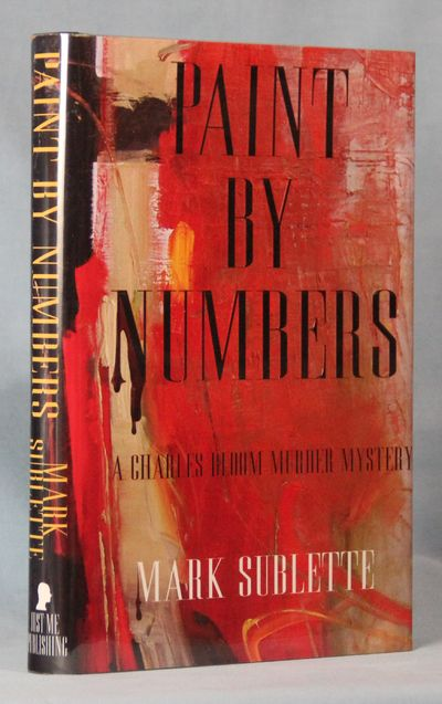 Image for Paint By Numbers: A Charles Bloom Murder Mystery (Signed)