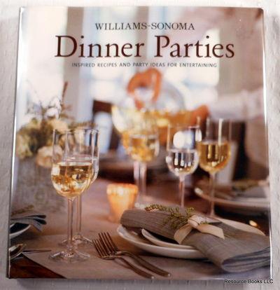 Williams-Sonoma Dinner Parties, Williams-Sonoma;Siegelman, Steve