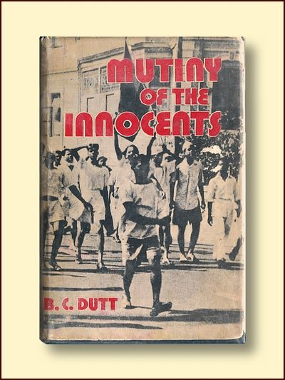 Mutiny of the Innocents, Dutt, B.C.