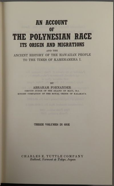 Image for An Account of the Polynesian Race, Its Origin and Migrations and The  Ancient History of the Hawaiian People to the Times of Kamehameha I, three  volumes in one.