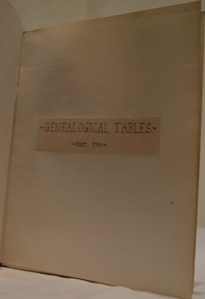 Image for Genealogical Tables, Part Two. Autographed manuscript.