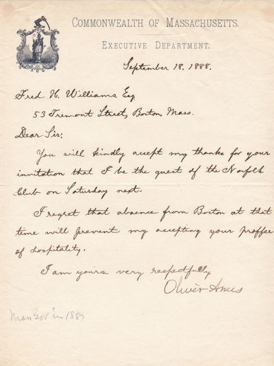 AUTOGRAPH LETTER SIGNED BY MASSACHUSETTS GOVERNOR OLIVER AMES., Ames, Oliver. (1831-1895). American businessman, financier and politician. 35th Governor of Massachusetts (1887-1890).