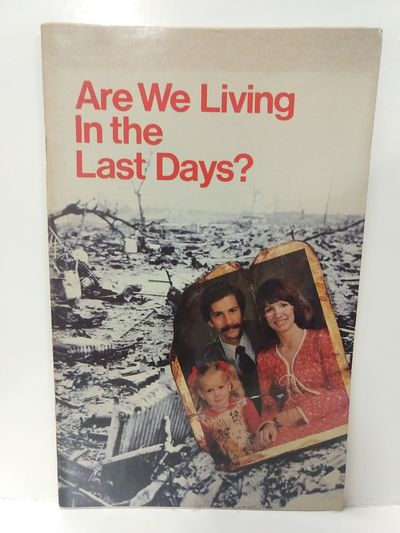 Image for Are We Living in the Last Days?