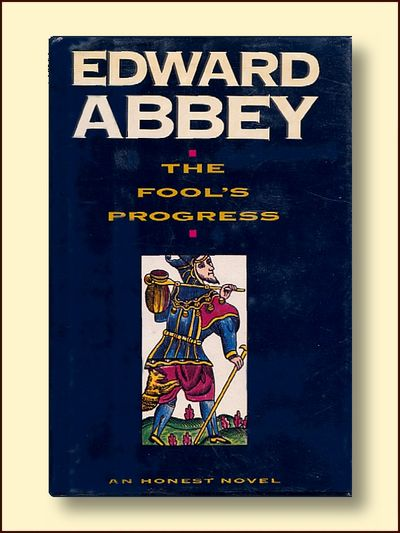The Fool's Progress, Abbey, Edward