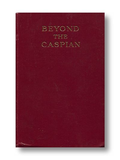Beyond the Caspian A Naturalist in Central Asia, Carruthers, Douglas